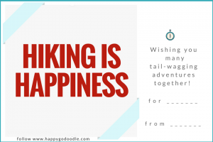 Gift ideas for dog owners can include this free printable gift tag that says HIKING IS HAPPINESS in red with caption wishing you many tail-wagging adventures together